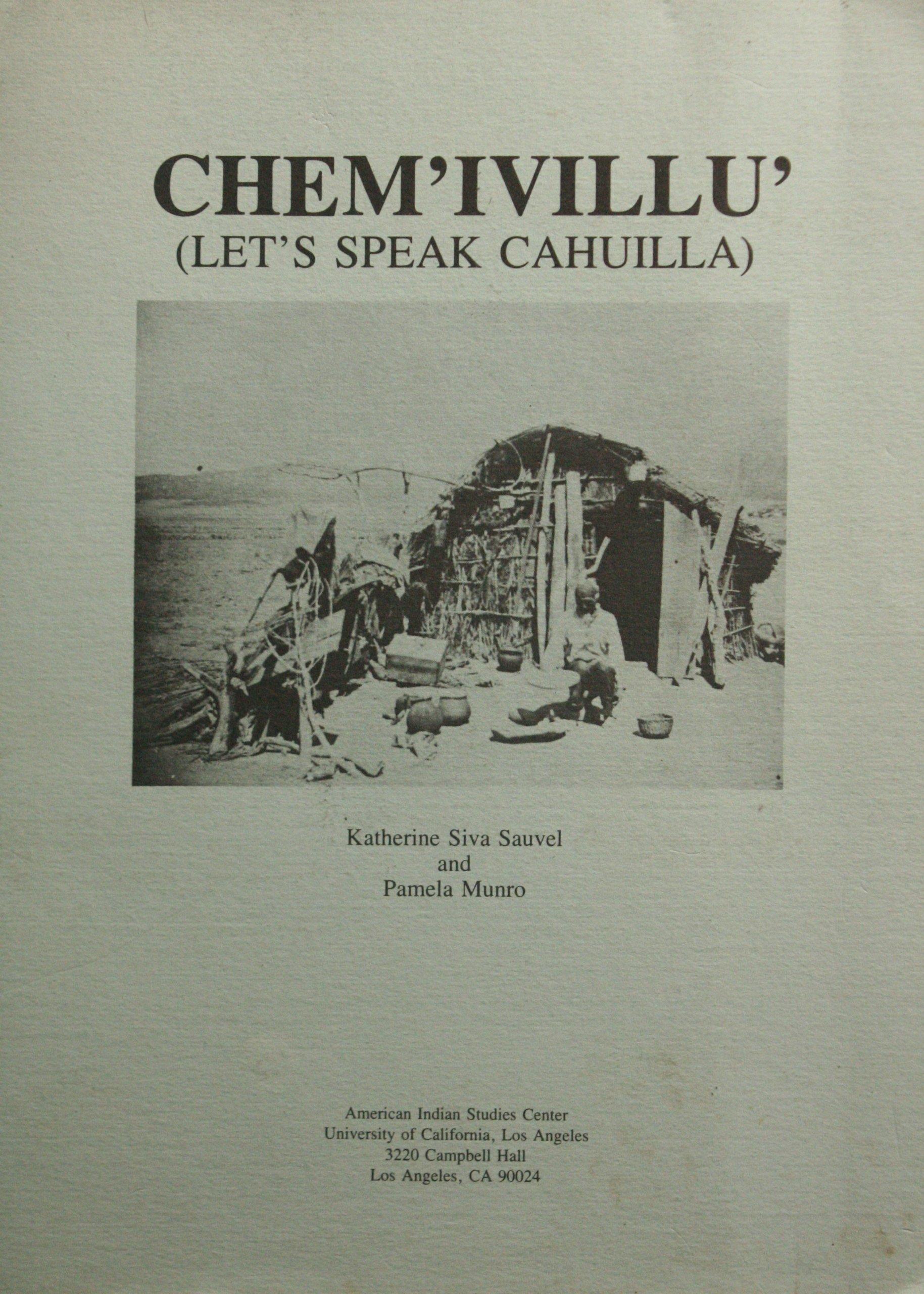 CHEM'IVILLU' (LET'S SPEAK CAHUILLA) - Our First Digital Download!